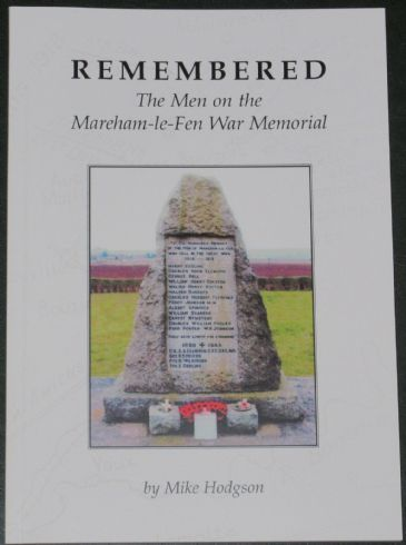 Remembered - The Men on the Mareham-le-Fen War Memorial, by Mike Hodgson